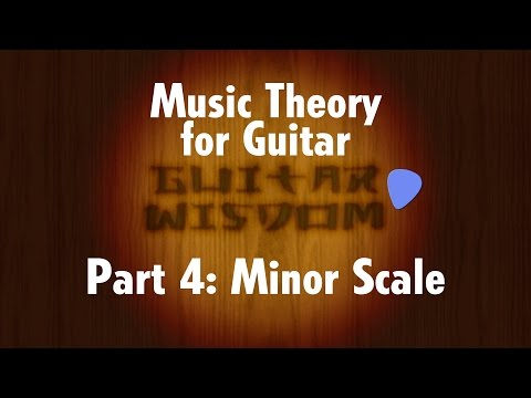 Music Theory for Guitar: Minor Scales
