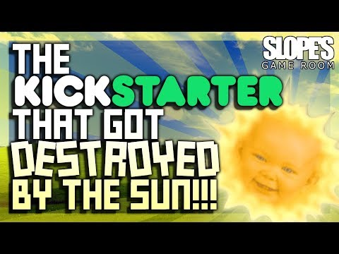 The Kickstarter That Got DESTROYED By The Sun! - SGR