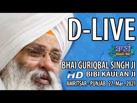 D-Live-Bhai-Guriqbal-Singh-Ji-Bibi-Kaulan-Ji-From-Amritsar-Punjab-27-March-2021