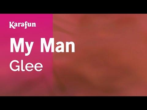 Karaoke My Man - Glee *