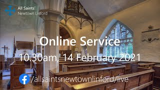 Online Service for All Saints', Sunday 14 February 2021