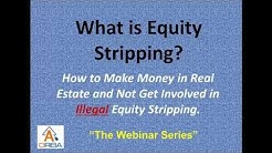 Equity Stripping |Real Estate Investing |Short Sale Process |REI |Procedure |Equity Strip |Property|