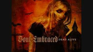 Watch Soul Embraced Dead Alive video