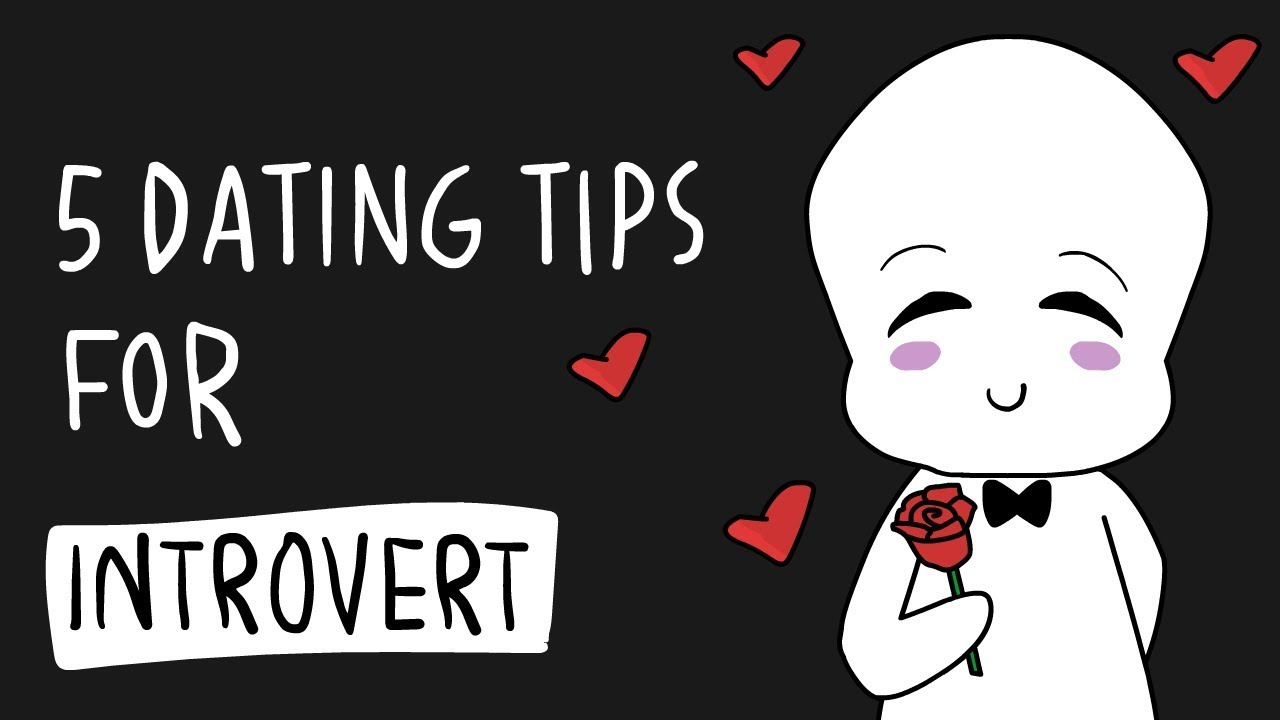 dating tips for introverts men without people tv