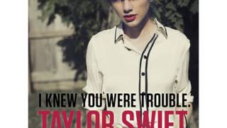 Taylor Swift - I Knew You Were Trouble Karaoke with backing vocals