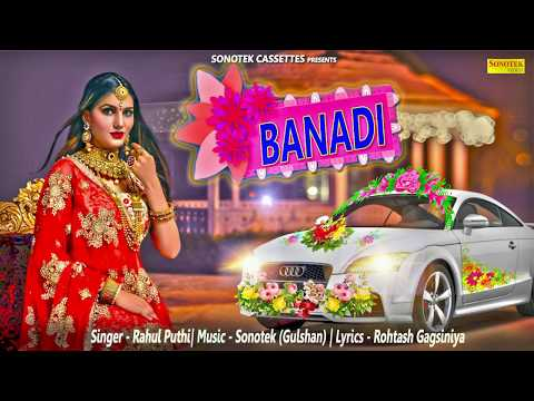 Banadi | Haryanvi Song | Sapna Chaudhary | Rahul Puthi | Rohtash Gagsiniya | Sonotek sapna Official