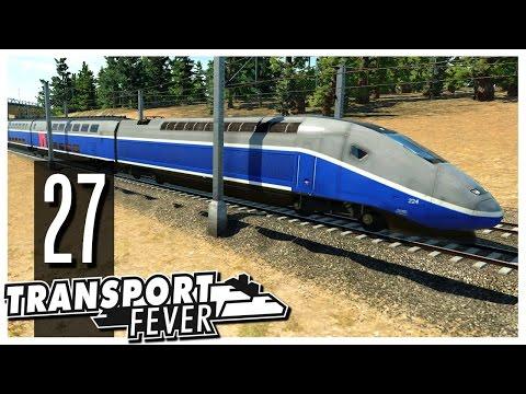 Transport Fever - Ep.27 : The TGV!