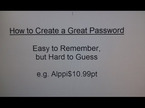 How to Create a Good Password - Simple and Easy - Step by Step Instructions