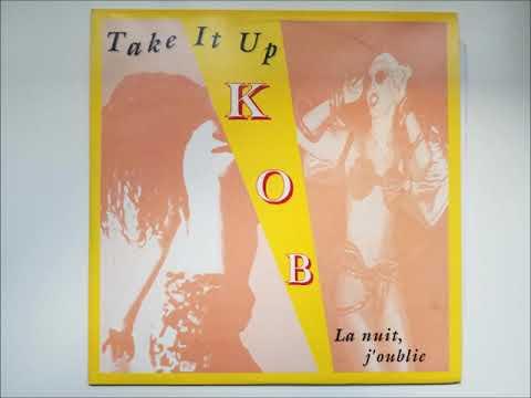 KOB - Take It Up