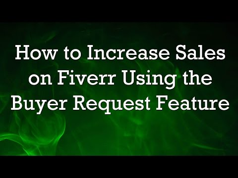 How to increase sales Fiverr buyer requests