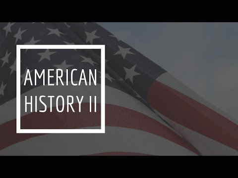 (8) American History II - America's Foreign Possessions / The Progressive Era