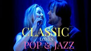 Alessandro & Hanna Rinella - CLASSICAL LOVES POP
