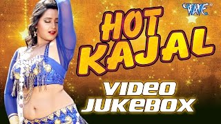 Kajal Hot Video Songs - Video JukeBOX -  Bhojpuri Hot Songs HD
