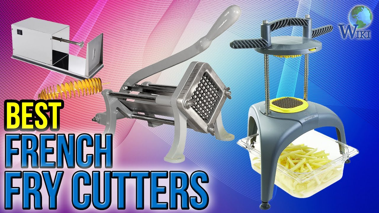 9 Best French Fry Cutters 2017