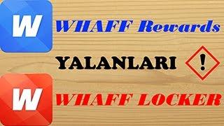WHAFF Rewards WHAFF LOCKER YALANLARI!