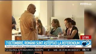 Românii sunt aşteptaţi la referendum pe 7 octombrie