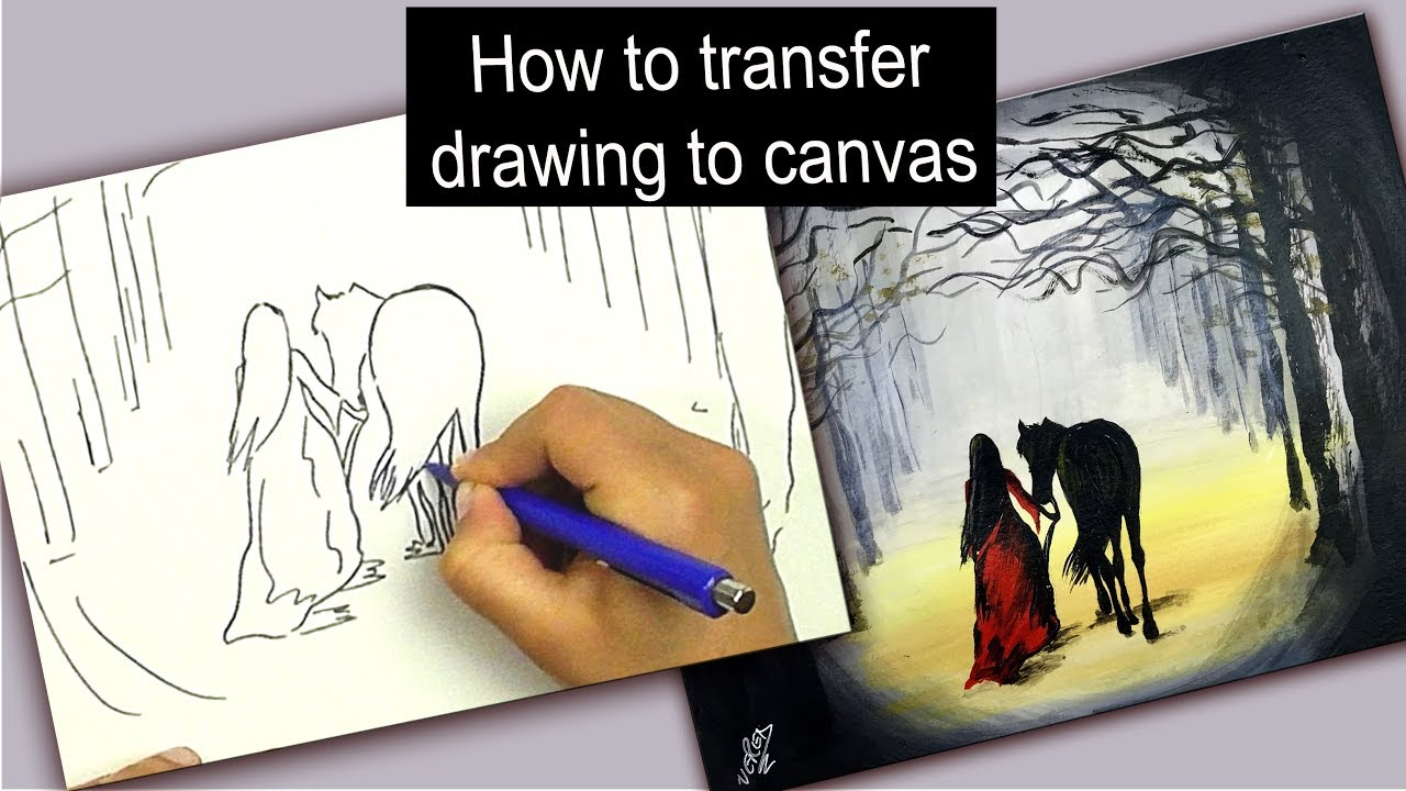 How To Transfer Drawing To Canvas Easy Technique Youtube