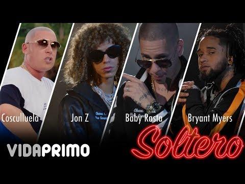 Jon Z ❌ Baby Rasta ❌ Bryant Myers ❌ Cosculluela ❌ Boy Wonder CF - Soltero [Official Video]