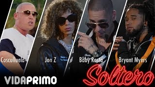 jon-z-baby-rasta-bryant-myers-cosculluela-boy-wonder-cf-soltero-official-video
