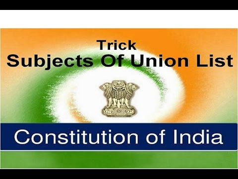 Trick To Remember Polity [ Subjects of Union List ]