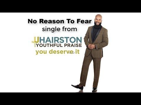 NO REASON TO FEAR (Lyric Video)  JJ Hairston & Youthful Praise
