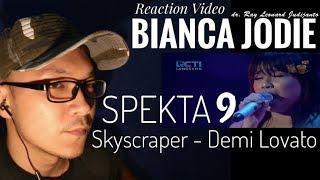 BIANCA JODIE - SKYSCRAPER Demi Lovato - Spekta 9 Top 7 Indonesian Idol 2018 - Reaction Video