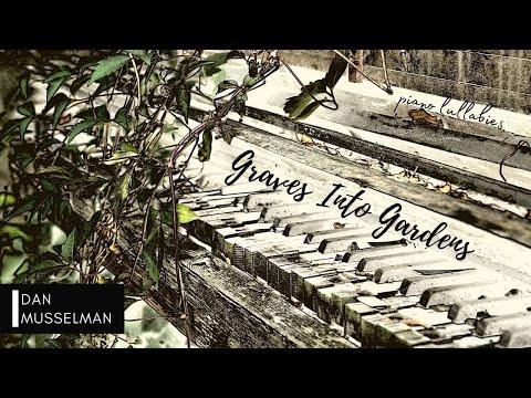 GRAVES INTO GARDENS: Piano Lullabies | Instrumental Worship | Full Album