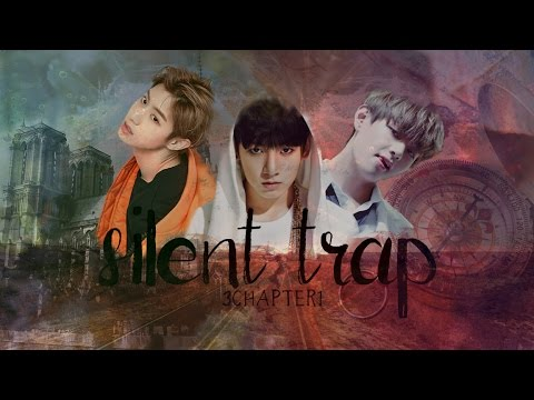 [ BTS x GOT7 FF ] Silent Trap - 3Chapter1