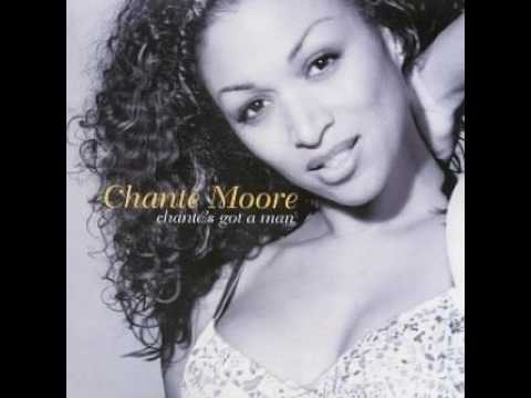 Chante Moore Chante's Got A Man (Extended LP Version)