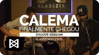 Calema - Finalmente Chegou ( ACÚSTICO )