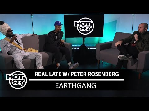 EarthGang Finally Does Real Late with Peter Rosenberg!