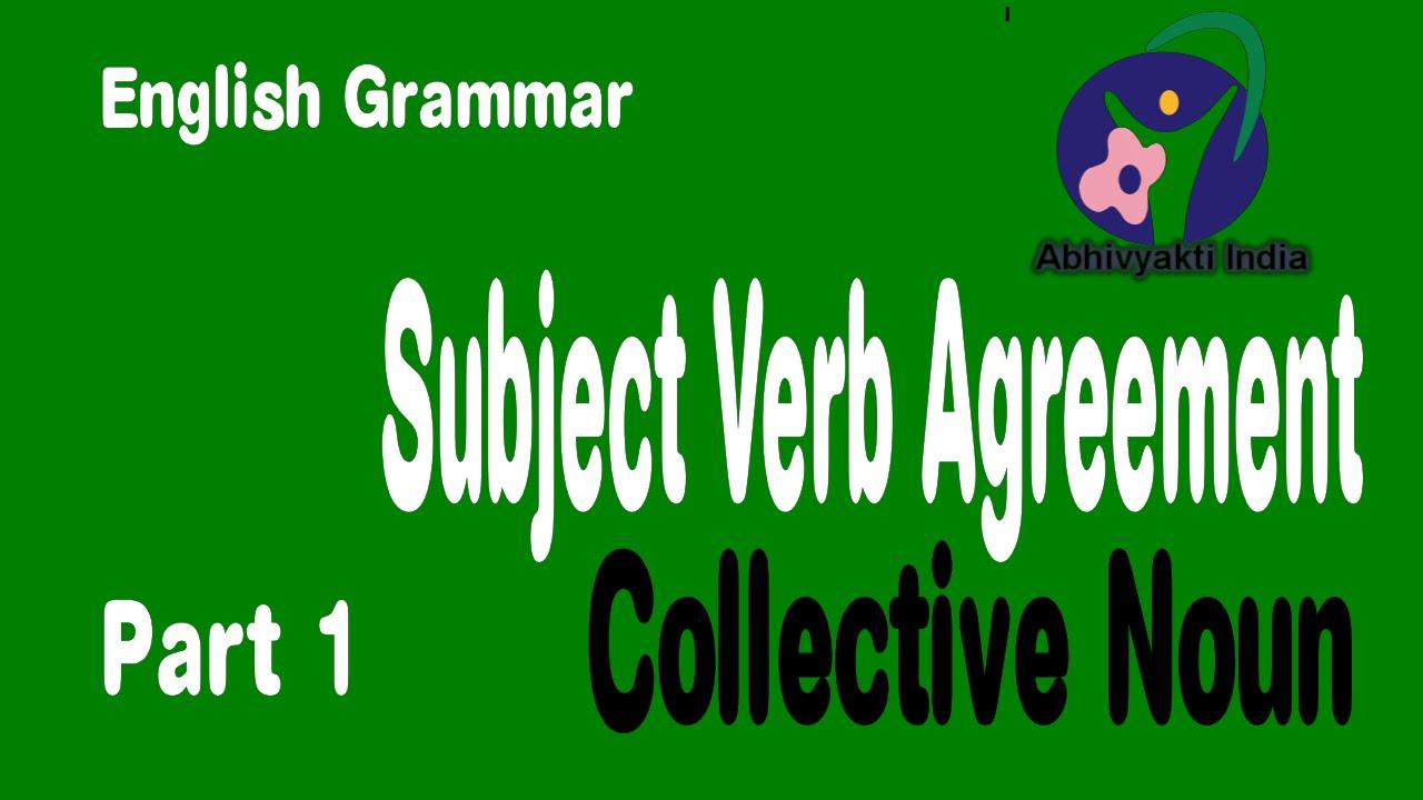 Subject Verb Agreement Rules English Grammar Collective Noun