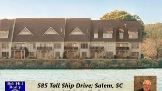 585 Tall Ship Drive; Salem, SC For Sale