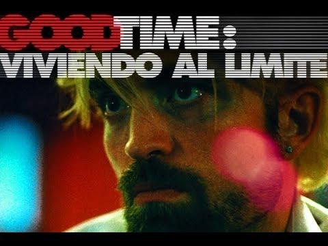 Good Time: Viviendo al Límite (Good Time) Trailer Oficial Subtitulado al Español