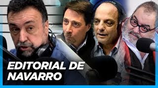 """""""La prensa canalla de fachos que preparan el terreno para uno peor que Macri"""" Editorial de Navarro"""
