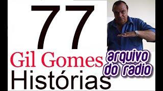 Histórias com Gil Gomes 77