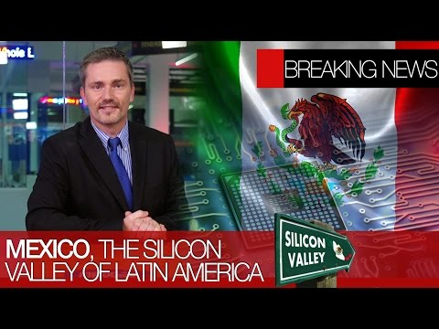 The Silicon Valley of LATAM | Positive results for the Mexican economy | Tax are good
