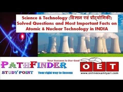 Science and Technology Solved Questions & Facts || Atomic Technology|| Nuclear technology in INDIA