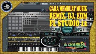 CARA MEMBUAT MUSIK REMIX / HOUSE / DJ / EDM DENGAN FL STUDIO 12 - Stafaband