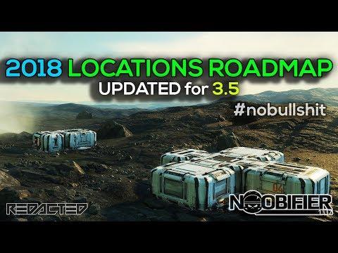 #nobullshit Updated LOCATION ROADMAP 3.2 to 3.5 - Star Citizen