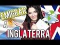 EMIGRAR A INGLATERRA: Que TENES QUE SABER antes de MUDARTE ...