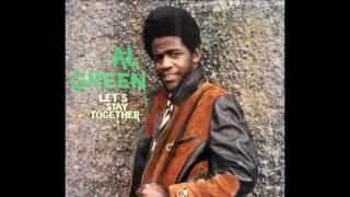 Let's Stay Together 1972 - Al Green