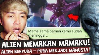 MAMAKU DIMAKAN ALIEN 😱 | Chat History Horror Terseram!