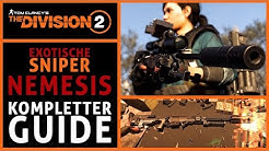 EXOTISCHES SNIPER NEMESIS - Kompletter GUIDE - Bauteile - Blaupause - The Division 2