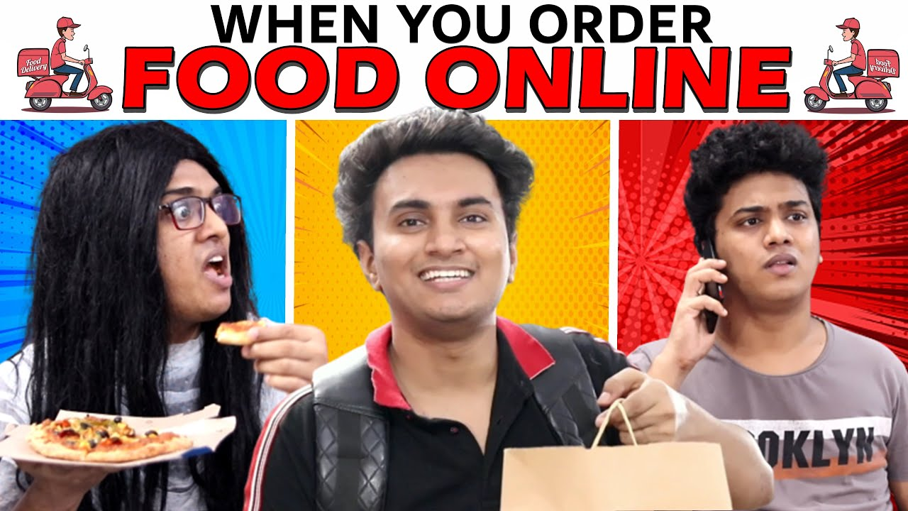When You Order Food Online | Shetty Brothers
