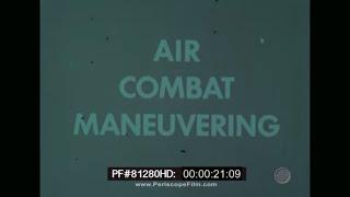 Download Air Combat Maneuvering - U.S. Navy Instructional Film  A-4 Skyhawk  F-14 Tomcat 81280 HD Mp3 and Videos