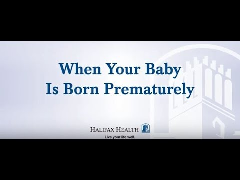 Halifax Health When Your Baby Is Born Premature