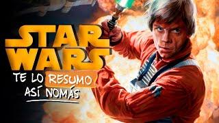 Star Wars, Episodios IV, V y VI | Te Lo Resumo Así Nomás #44