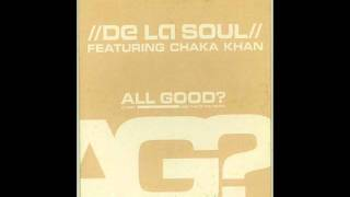 De La Soul & Chaka Khan - All Good? (Acapella)