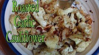 Roasted Cauliflower With Garlic And Almonds - Vegan Recipe